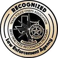 Recognized Law Enforcement Agency, Texas Police Chiefs Association, Best Practices Recognition